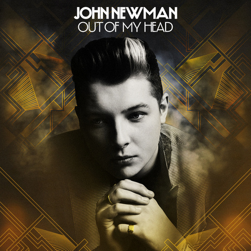 Out Of My Head (Remixes) by John Newman