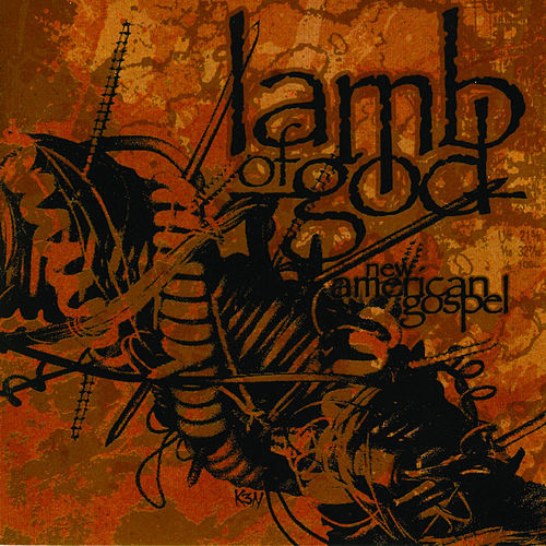 New American Gospel fra Lamb of God