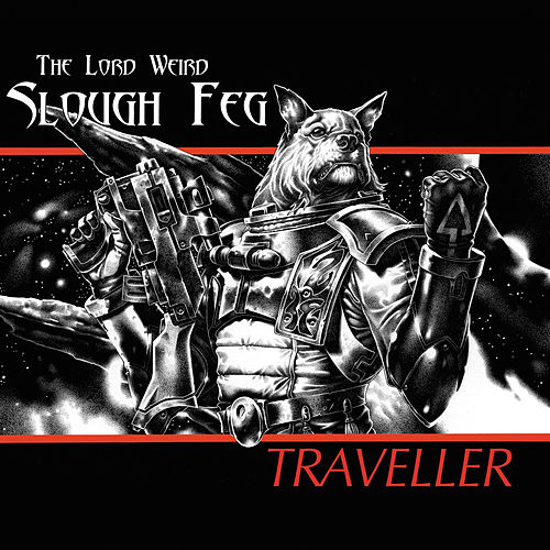 Traveller by Slough Feg