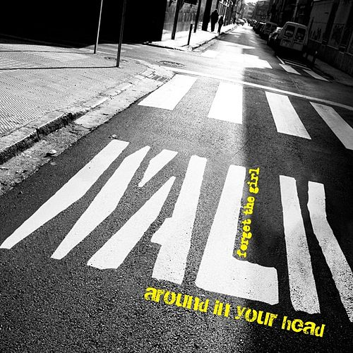Walk Around In Your Head by Forget The Girl