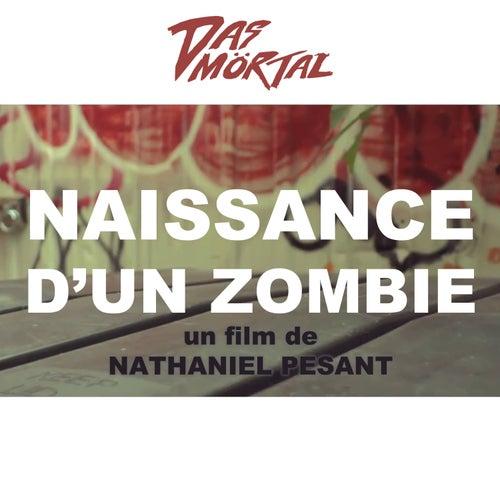 Naissance d'un zombie (Original Motion Picture Soundtrack) de Das Mörtal