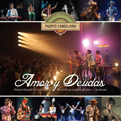 Amor y Deudas (En Vivo) de Puerto Candelaria