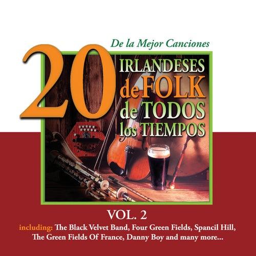 20 de la Mejor CancionesIrlandeses de Folk de Todos los Tiempos, Vol. 2 by Various Artists
