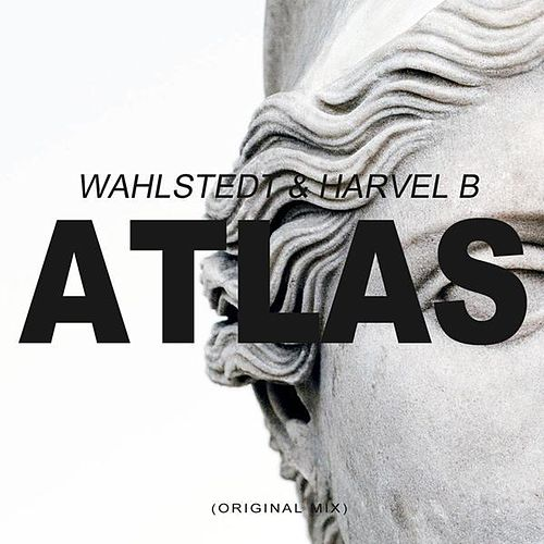 Atlas (Original Mix) by Wahlstedt