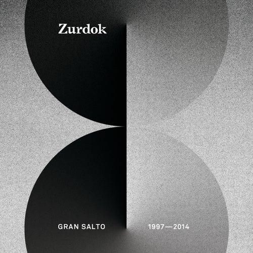 Gran Salto 1997-2014 de Zurdok