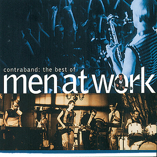 The Best Of Men At Work: Contraband von Men At Work