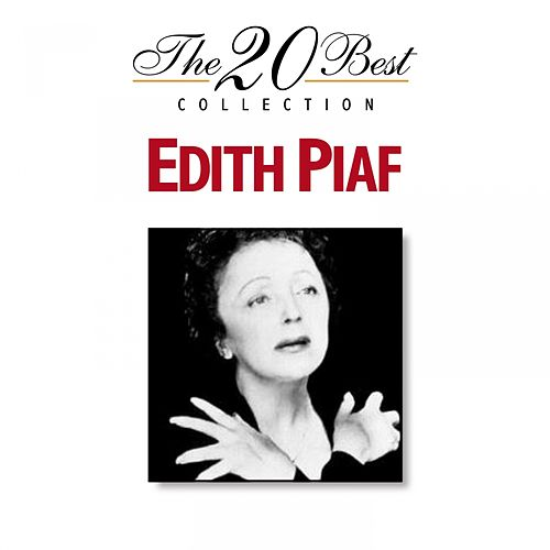 The 20 Best Collection: Edith Piaf de Edith Piaf
