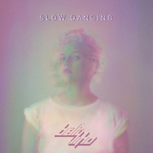 Slow Dancing - EP di Betty Who