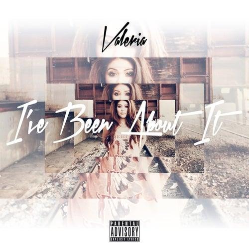 I've Been About It - Single de Valeria