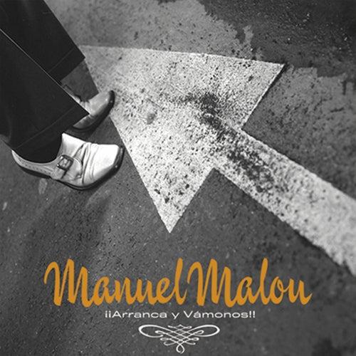Arranca Y Vámonos de Manuel Malou