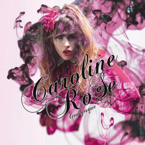 Grungesque de Caroline Rose