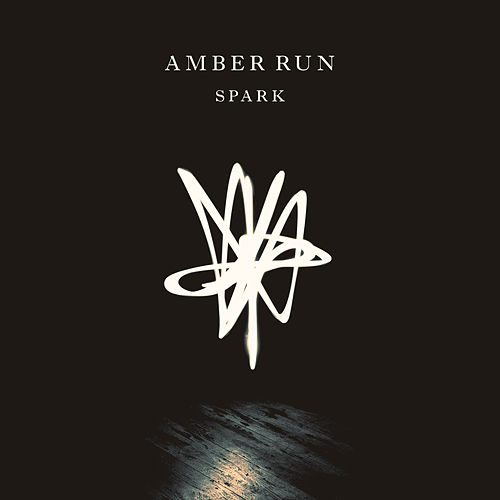 Spark EP by Amber Run