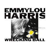 Wrecking Ball by Emmylou Harris