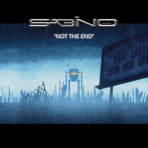 Not the End de Sabino