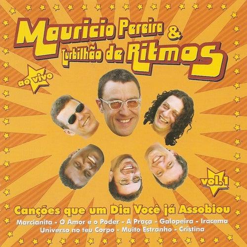 Canções Que um Dia Você Já Assobiou, Vol. 1 de Mauricio Pereira