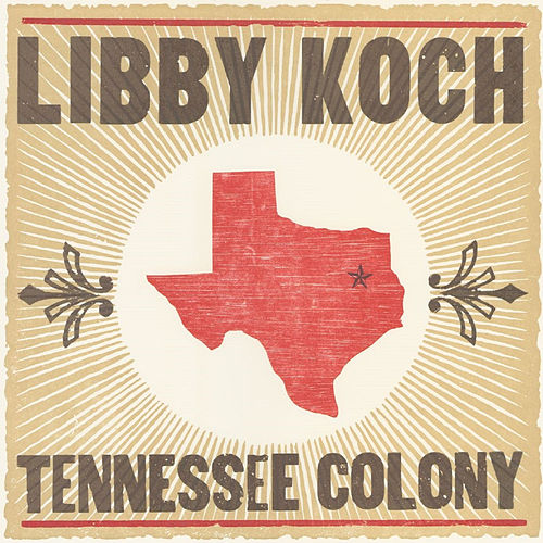 Tennessee Colony by Libby Koch
