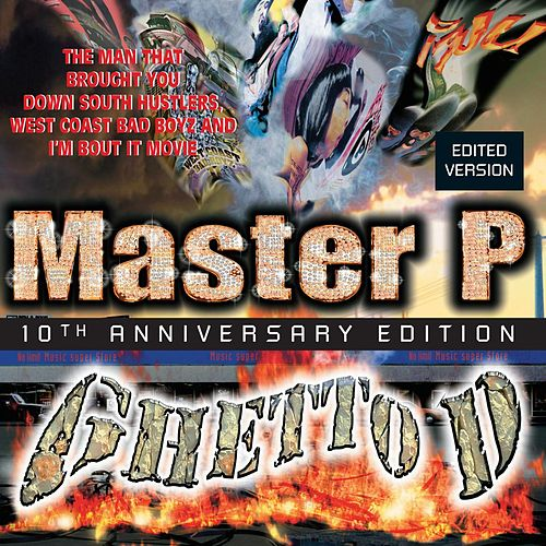 Ghetto D 10th Anniversary von Master P