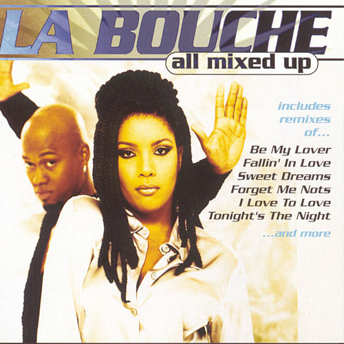 All Mixed Up von La Bouche