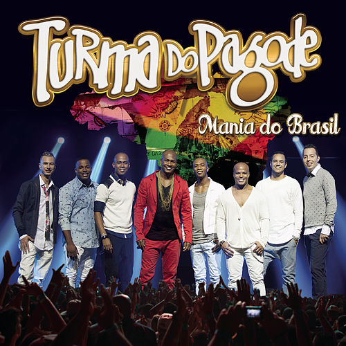 Mania do Brasil (Ao Vivo) de Turma do Pagode