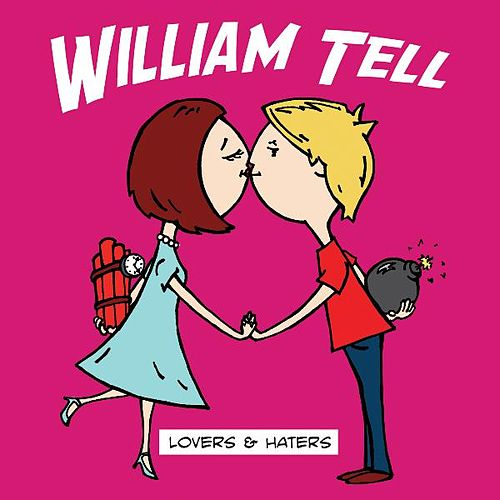 Lovers & Haters - EP by William Tell
