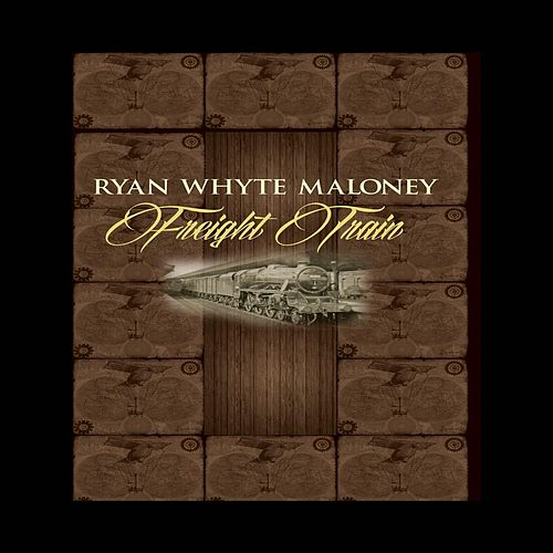 Freight Train (Acoustic Beer Bottle Mix) de Ryan Whyte Maloney