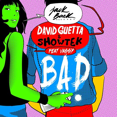 Bad (feat. Vassy) de David Guetta
