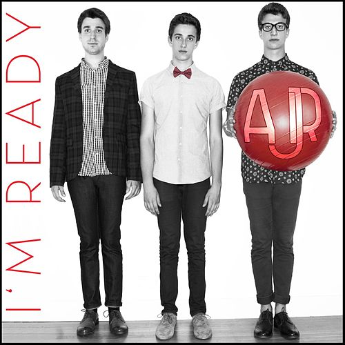 I'm Ready - EP by AJR