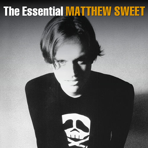 The Essential by Matthew Sweet