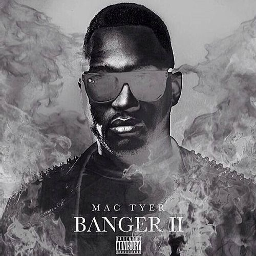 Banger 2 by Mac Tyer