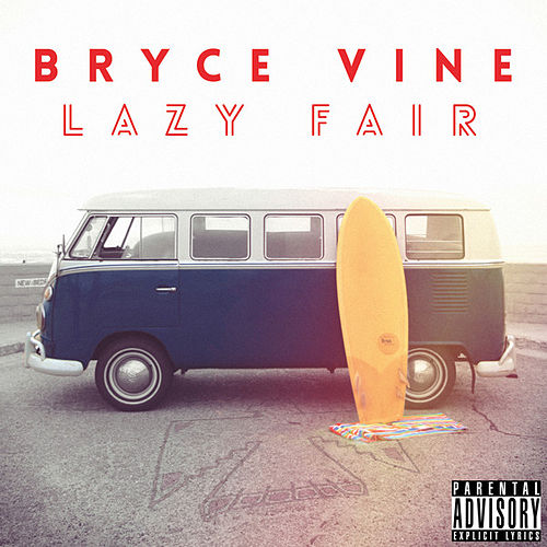 Lazy Fair by Bryce Vine