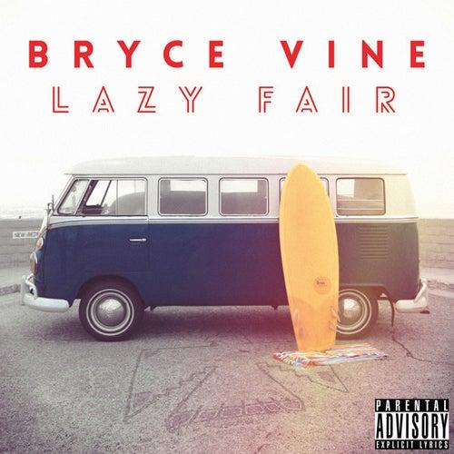 Lazy Fair von Bryce Vine
