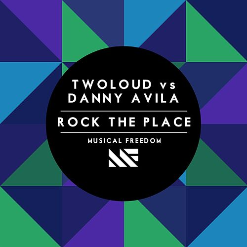 Rock The Place by Twoloud