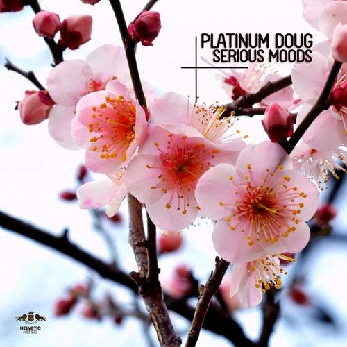 Serious Moods von Platinum Doug