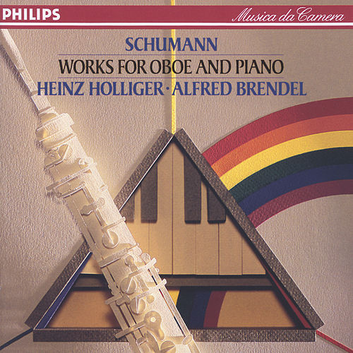 Schumann: Works for Oboe and Piano by Heinz, Holliger