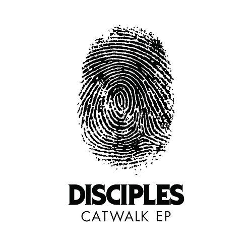 Catwalk EP by Disciples