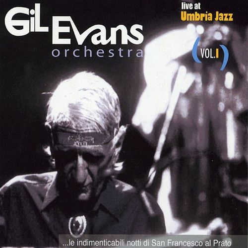 Live at Umbria Jazz Vol.I: San Francesco al Prato 12-19/07/87 von Gil Evans