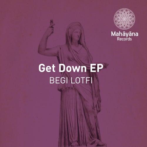Get Down - Single by Lotfi Begi