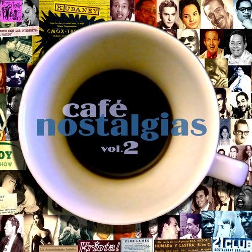 Café Nostalgias, Vol.2 de Various Artists