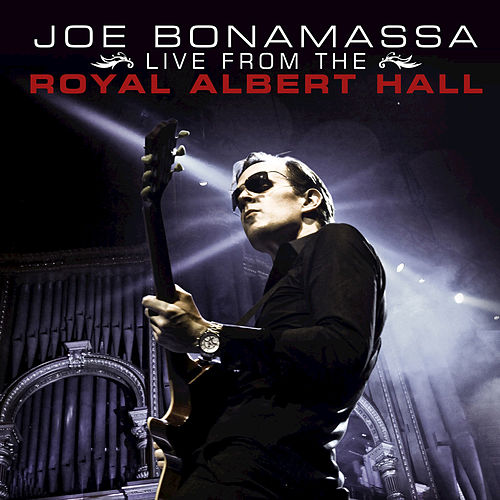 Joe Bonamassa Live From the Royal Albert Hall von Joe Bonamassa
