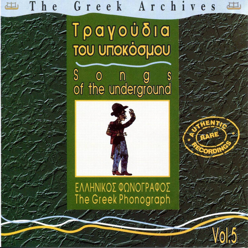 Songs Of The Underground by Various Artists
