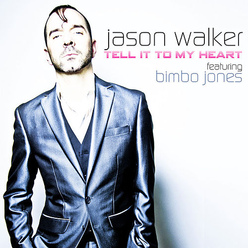 Tell It to My Heart de Jason Walker