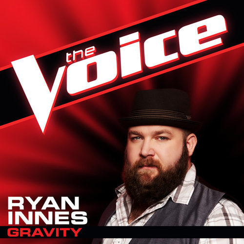 Gravity (The Voice Performance) by Ryan Innes