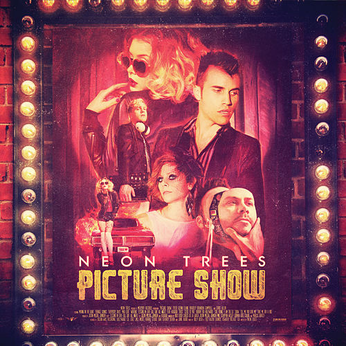 Picture Show (Deluxe Edition) di Neon Trees