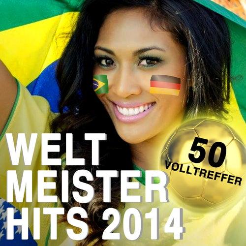 Weltmeister Hits 2014 - 50 Volltreffer de Various Artists