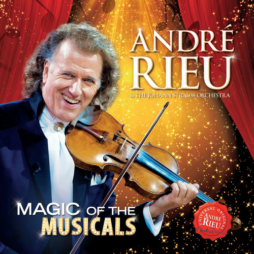 Magic Of The Musicals de André Rieu