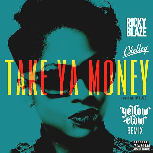 Take Ya Money (Yellow Claw Remix) de Ricky Blaze