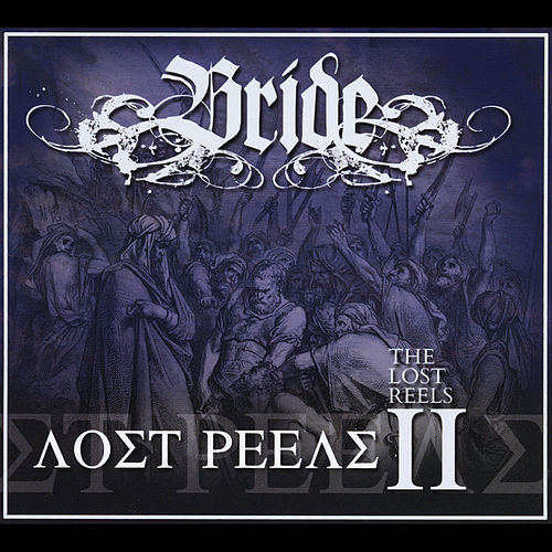 The Lost Reels, Vol. 2 (Retroarchives Edition) by Bride