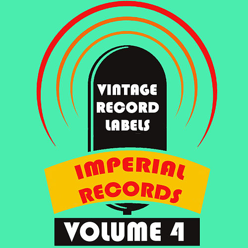 Vintage Record Labels: Imperial Records, Vol. 4 de Various Artists