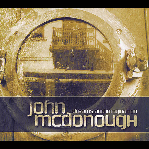 Dreams and Imagination by John McDonough