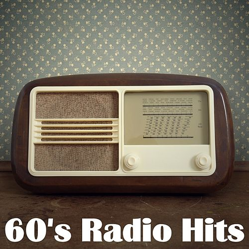 60's Radio Hits by Various Artists
